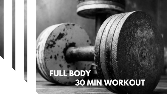 Quick 30 min workout